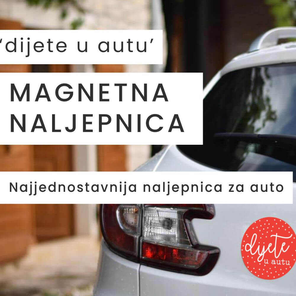 Naljepnica Dijete u autu - Cedulja.hr